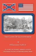The Cliffs of Leavenworth - Hubler Jr.,William James