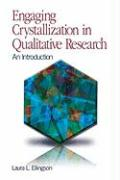 Engaging Crystallization in Qualitative Research: An Introduction