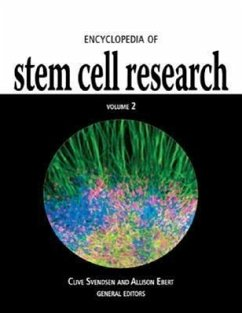 Encyclopedia of Stem Cell Research - Herausgeber: Svendsen, Clive N. Ebert, Allison D.