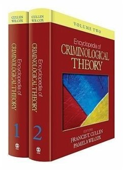 Encyclopedia of Criminological Theory 2 Volume Set - Cullen, Francis T. / Wilcox, Pamela (Hrsg.)