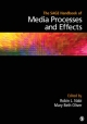 The SAGE Handbook of Media Processes and Effects - Robin L. Nabi; Mary Beth Oliver