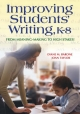 Improving Students' Writing, K-8 - Diane Barone; Joan M. Taylor