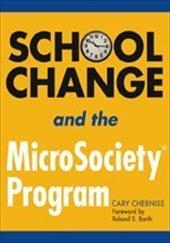 School Change and the Microsociety(r) Program - Cherniss, Cary / Barth, Roland