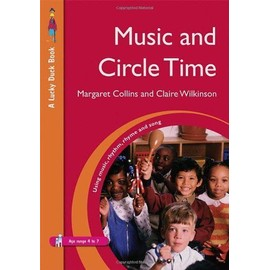 Music and Circle Time - Margaret Collins