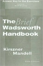 Exercises Answer Key for Kirszner/Mandell's The Brief Wadsworth Handbook, 5th - Laurie G. Kirszner, Stephen R. Mandell