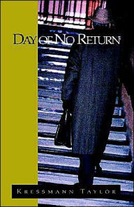 Day of No Return: Until That Day - Kressmann Taylor