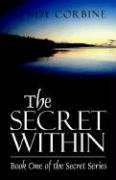The Secret Within: Book One of the Secret Series