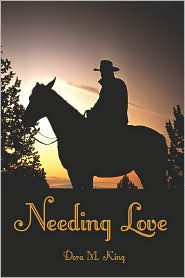 Needing Love - Dora M. King