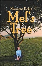 Mel's Tree - Marianne Forkin
