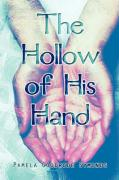 The Hollow of His Hand