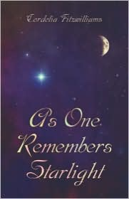 As One Remembers Starlight - Cordelia Fitzwilliams
