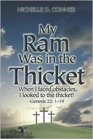 My Ram Was In The Thicket - Nichelle  D. Conner, Nichelle D. Bailey