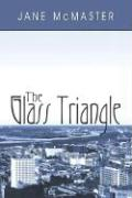 The Glass Triangle