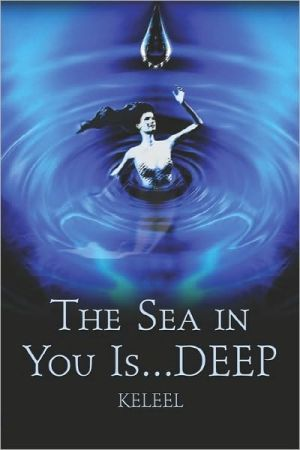 The Sea in You Is. deep!
