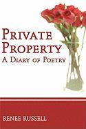 Private Property: A Diary of Poetry