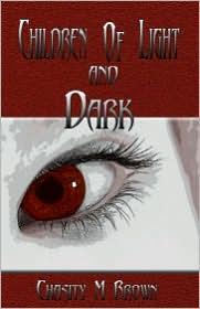 Children Of Light And Dark - Chasity M. Brown