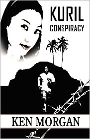 Kuril Conspiracy - Ken Morgan