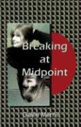 Breaking at Midpoint