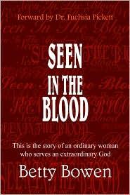 Seen In The Blood - Betty Bowen