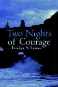 Two Nights of Courage