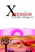 Xpression: Let Your Feelings Go
