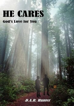 He Cares: God's Love for You - Hunter, D. A. R.