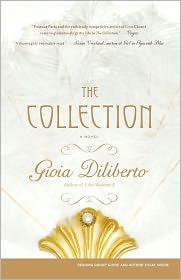 The Collection: A Novel - Gioia Diliberto