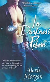 In Darkness Reborn - Morgan, Alexis