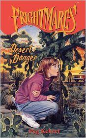 Desert Danger - Peg Kehret