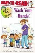 Wash Your Hands! - McNamara, Margaret