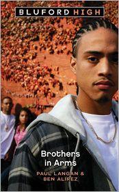 Brothers In Arms (Turtleback School & Library Binding Edition) - Paul Langan, Ben Alirez