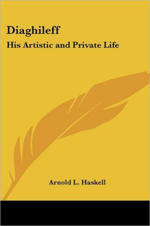Diaghileff - Arnold L. Haskell