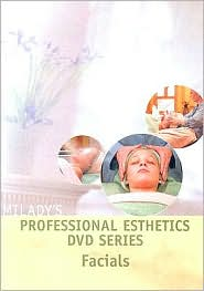 Professional Esthetics DVD Series: Facials - Milady