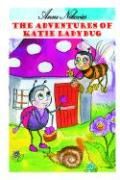 The Adventures of Katie Ladybug