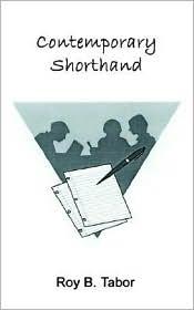 Contemporary Shorthand - Roy B. Tabor, R.B. Tabor
