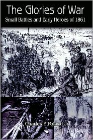 The Glories Of War - Charles P. Poland Jr., Charles Preston Poland