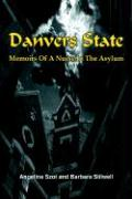 Danvers State: Memoirs of a Nurse in the Asylum