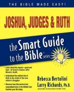 Joshua, Judges & Ruth: Smart Guide to the Bible
