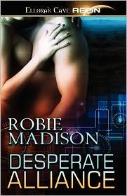Desperate Alliance - Robie Madison