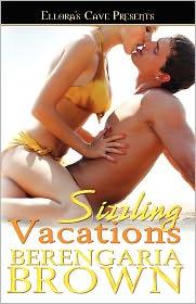 Sizzling Vacations - Berengaria Brown