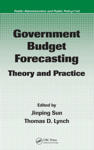 Government Budget Forecasting: Theory and Practice - Jinping Sun
