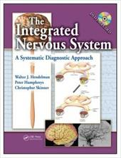 The Integrated Nervous System: A Systematic Diagnostic Approach [With DVD ROM] - Hendelman, Walter J. / Humphreys, Peter / Skinner, Christopher R.