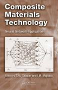 Composite Materials Technology: Neural Network Applications