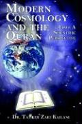 Modern Cosmology and the Quran: From a Scientific Perspective