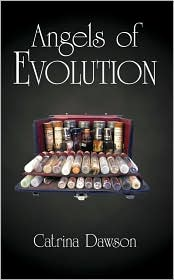 Angels of Evolution - Catrina Dawson