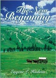 The New Beginning - Eugene L. Hudson