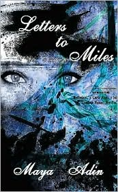 Letters to Miles - Maya Adin