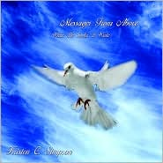 Messages from above: When He Spoke, i W - Kristen C. Simpson