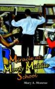 Miracle at Monty Middle School