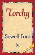Torchy - Ford, Sewell